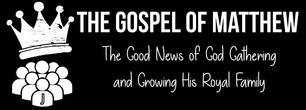 The Gospel Of Matthew Series
