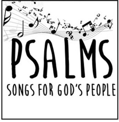 Psalms Songs for Gods people