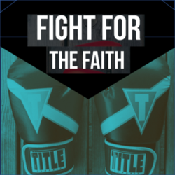 Fight for the Faith square